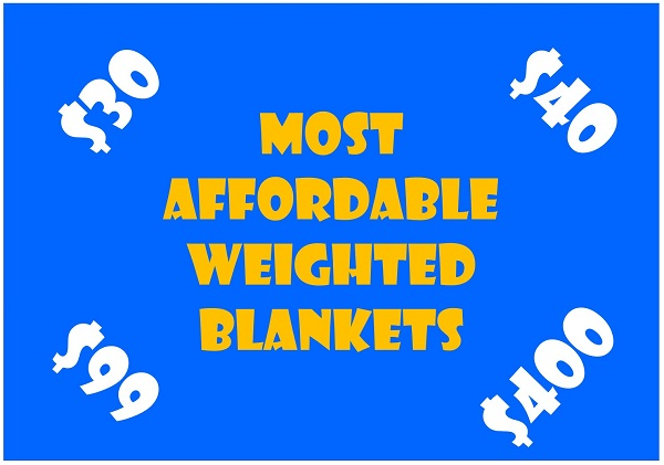 best affordable weighted blanket